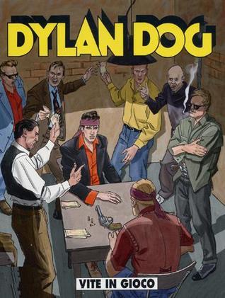 Dylan Dog n. 254: Vite in gioco