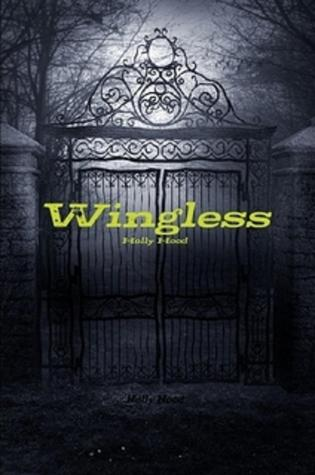 Wingless by Holly Hood