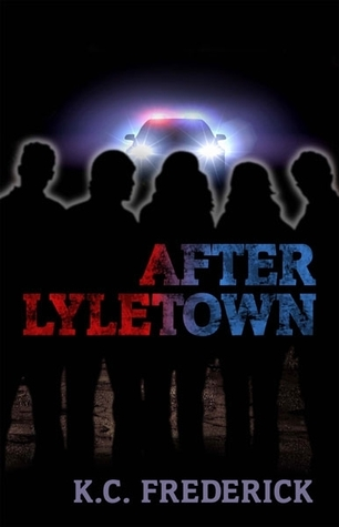 After Lyletown by K.C. Frederick
