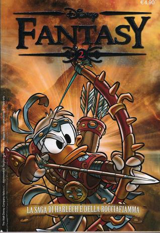 Disney Fantasy n. 2 : La saga di Harlech e della Rocciafiamma