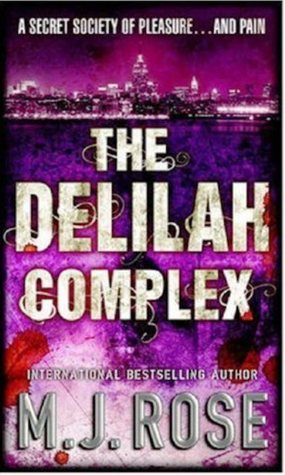 The Delilah Complex by M.J. Rose