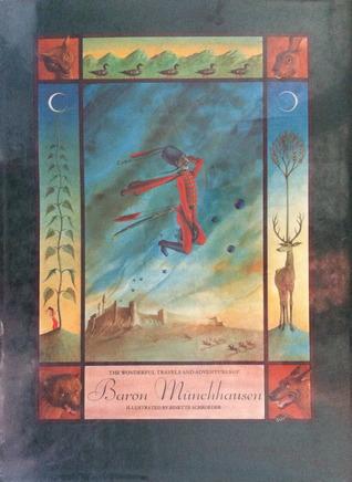 Wonderful Travels and Adventures of Baron Munchausen