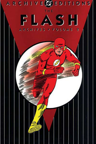 The Flash Archives, Vol. 2 by John Broome