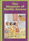Monsters of Marble Avenue