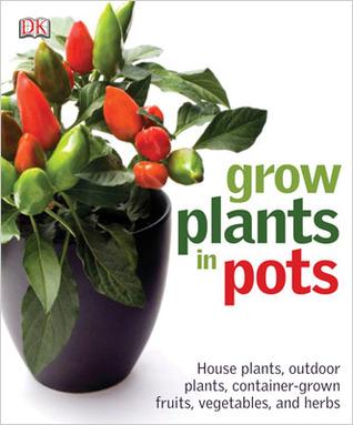 Grow Plants In Pots By Martyn Cox