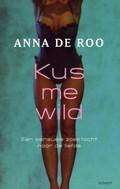 Kus me wild