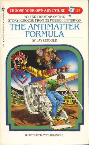 The Antimatter Formula (Choose Your Own Adventure, #57)