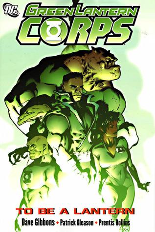 Green Lantern Corps, Volume 1: To Be a Lantern