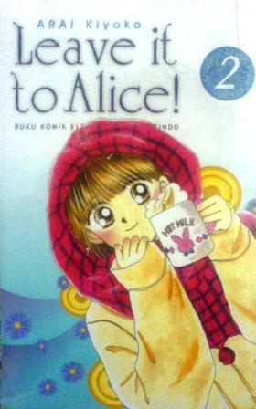 Leave it to Alice! Vol. 2