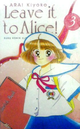 Leave it to Alice! Vol. 3