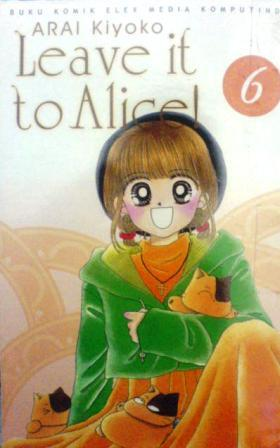 Leave it to Alice! Vol. 6