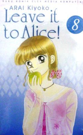 Leave it to Alice! Vol. 8