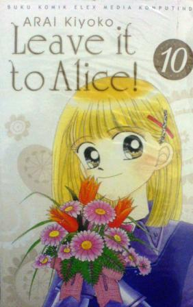 Leave it to Alice! Vol. 10
