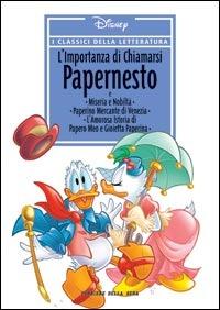 I classici della letteratura Disney n. 29: L'importanza di chiamarsi Papernesto