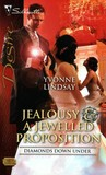Jealousy & A Jewelled Proposition (Diamonds Down Under, #6)