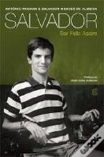 Salvador - Ser Feliz Assim by Salvador Mendes de Almeida