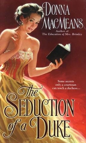 donna macmeans the seduction of a duke