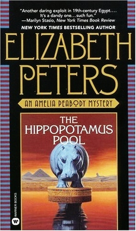 The Hippopotamus Pool by Elizabeth Peters
