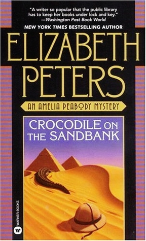 Crocodile on the Sandbank by Elizabeth Peters