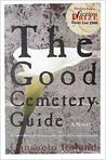 The Good Cemetery Guide by Consuelo Roland