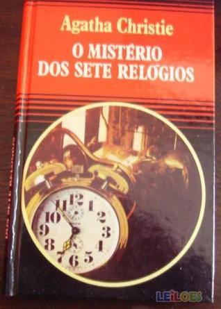 4adb7fff449 Read online or Download O Mistério Dos Sete Relógios by Agatha Christie  (Full PDF ebook with essay