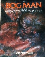 The Bog Man and the Archaeology of People por Don Brothwell EPUB PDF