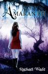 Amaranth (Resistance, #1)