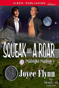 Squeak And A Roar by Joyee Flynn