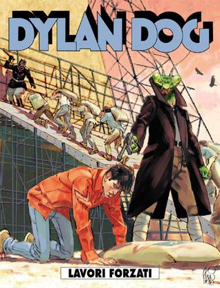 Dylan Dog n. 288: Lavori forzati