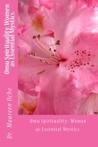 Omu Spirituality:  Women as Essential Mystics