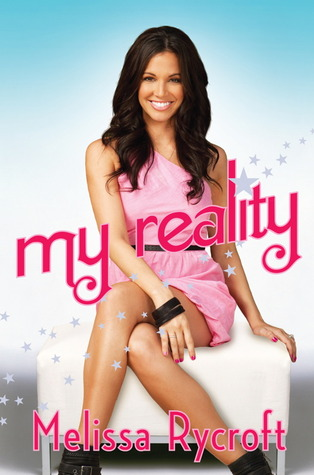 My Reality by Melissa Rycroft Strickland