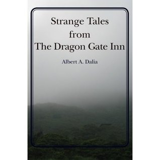Strange Tales from the Dragon Gate Inn