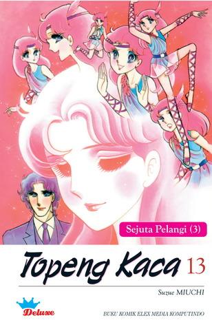 Topeng Kaca Vol. 13 (Deluxe) by Suzue Miuchi