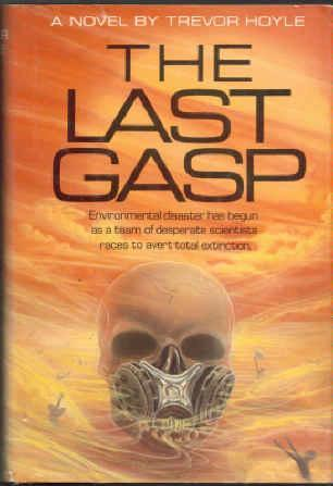 The Last Gasp by Trevor Hoyle