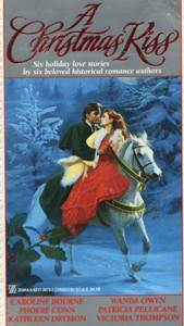 A Christmas Kiss: Six Holiday Love Stories
