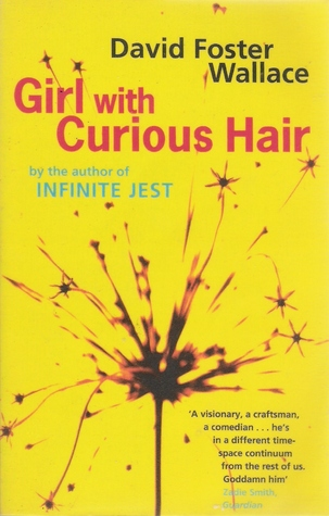 Girl with Curious Hair by David Foster Wallace