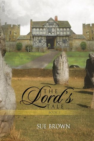 The Lord's Tale by Sue  Brown