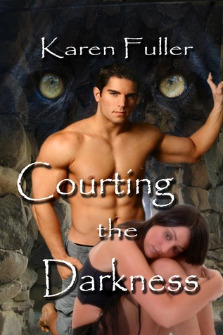Courting the Darkness by Karen Fuller