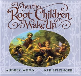 When The Root Children Wake Up
