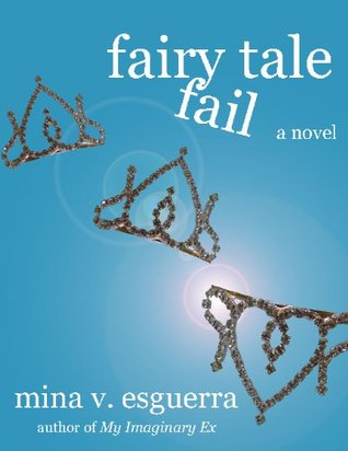 Fairy Tale Fail by Mina V. Esguerra