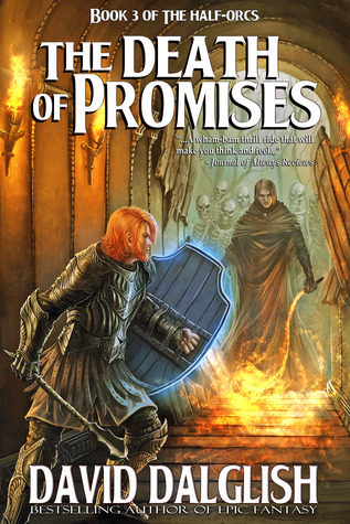 The Death of Promises (The Half-Orcs, #3)