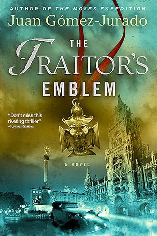 The Traitor's Emblem by Juan Gomez-Jurado