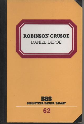 Robinson Crusoe (Biblioteca Básica Salvat, #62)