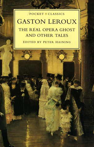 The Real Opera Ghost and Other Tales