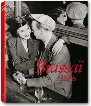 Brassaï Paris por Jean-Claude Gautrand
