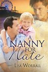 A Nanny for Nate by Lisa Worrall