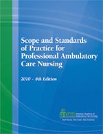 Scope and Standards of Practice for Professional Ambulatory Care Nursing