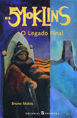 O Legado Final (Os 5 Moklins, #3)