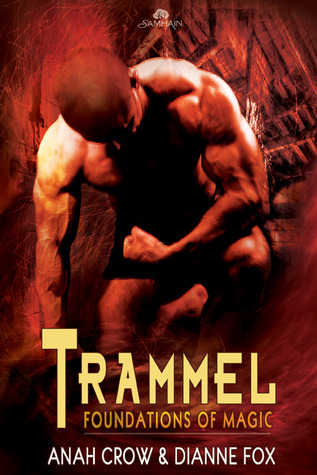 Trammel by Anah Crow