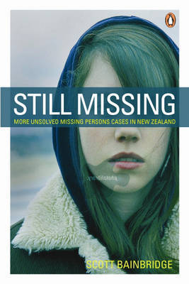 Still Missing: More Unsolved Missing Persons Cases in New Zealand